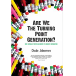 are-we-the-turning-point-generation