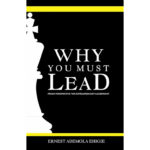 why you must lead