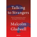 Talking To Strangers