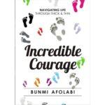 Incredible courage