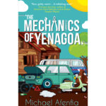 The Mechanics of Yenagoa