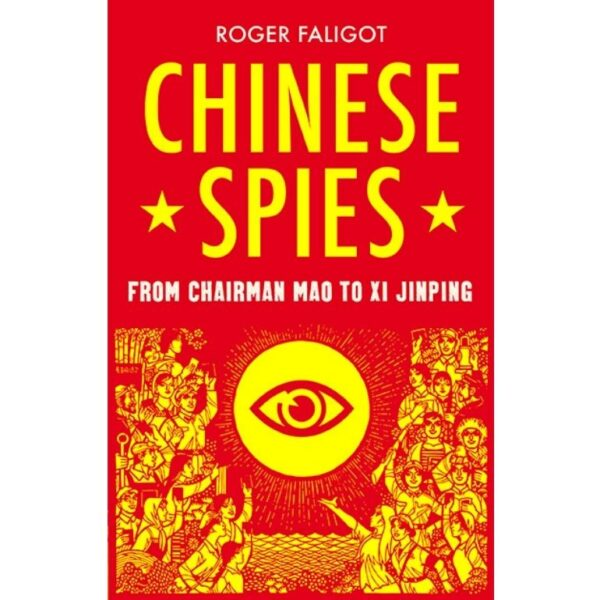 The chinese spies by roger faligot