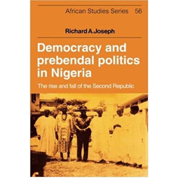 democracy and prebendal politics in nigeria