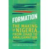 Formation the making of nigeria from jihad to amalgamation