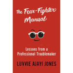 The Fear Fighter Manual