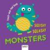 squishy squashy monsters