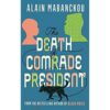 the death of a comrade president