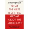 what the west is getting west is getting wrong about the east