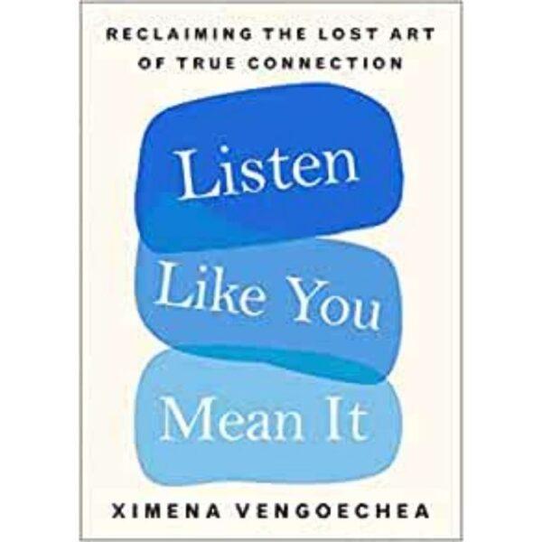 listen like you mean it book