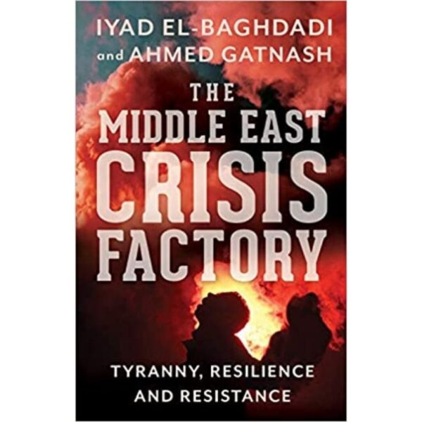 the middle east crisis factory book