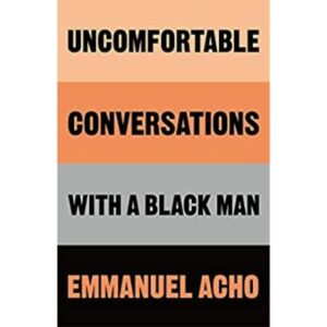Uncomfortable Conversations with a Black book