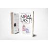 Mom at last book