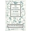 The Pleasures and Sorrows of Work book
