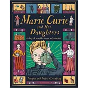 Marie Curie and Her Daughters book