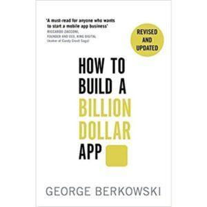 how to build a billion dollar app book