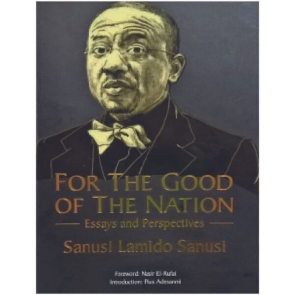 for the good of the nation book by sanusi lamido sanusi