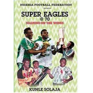 super eagle at 70 book