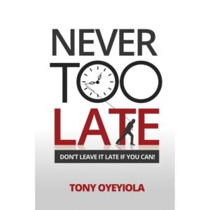 Never Too Late Book