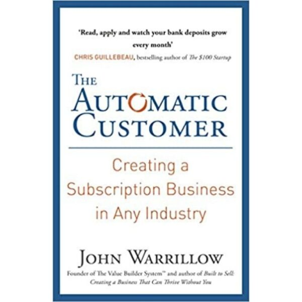 The Automatic Customer book by John Warrillow