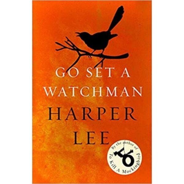 Go Set a Watchman | Harper Lee