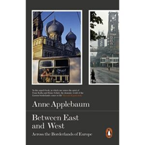 Between East and West book by Anne Applebaum