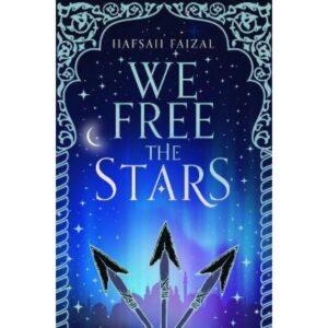 We Free the Stars by Hafsah Faizal