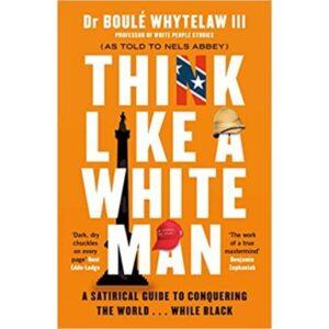 think like a white man book