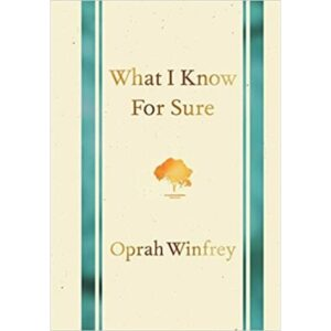 what i know for sure book by Oprah Winfrey