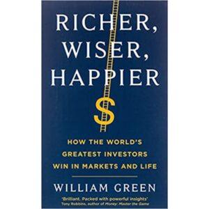 Richer, Wiser, Happier book by William Green