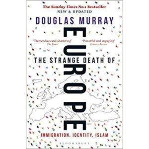 The Strange Death of Europe book