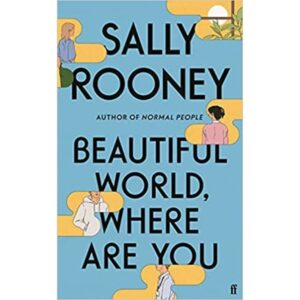 beautiful worls where are you by sally rooney