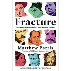 fracture by Matthew Parris