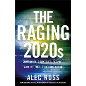the raging 2020 by alec ross