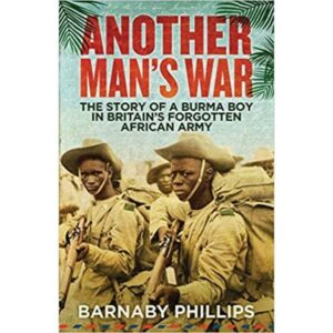 another mans war by Barnaby Phillips
