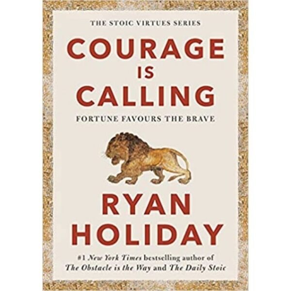 courage is calling by ryan holiday