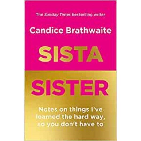 sista sister book by Candice Brathwaite