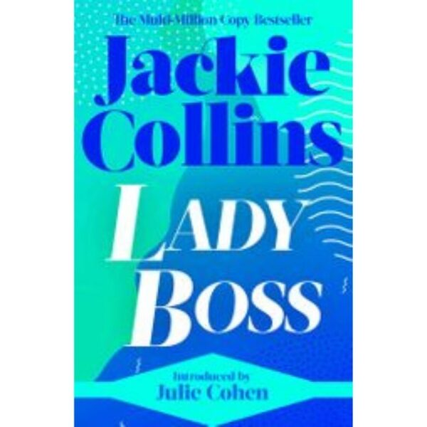 lady bossby jackie collins