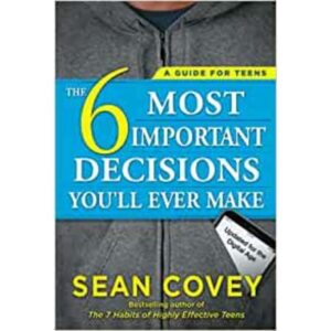 The 6 Most Important Decisions You'll Ever Make book