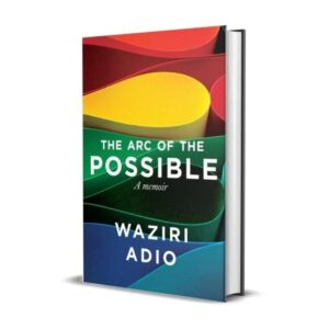 the arc of the impossible book by waziri adio